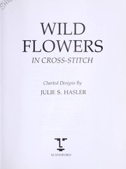 Cover of: Wild flowers in cross stitch