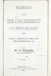 Cover of: History of the 10th Regiment N. Y. Heavy Artillery