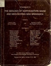 Cover of: A Guidebook to the geology of Northeastern Maine and neighboring New Brunswick