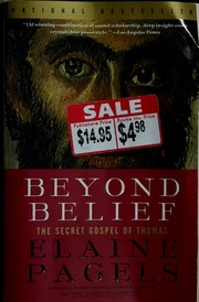 Cover of: Beyond belief | Elaine H Pagels