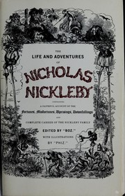 charles dickens nicholas nickleby essay Title length color rating : nicholas nickleby by charles dickens - nicholas nickleby by charles dickens chapter 13 effectively encourages the reader to resent squeers and see him as the.