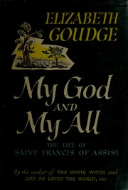 Cover of: My God and my all by Elizabeth Goudge