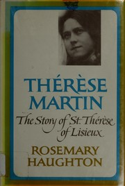 Thérèse Martin by Rosemary Haughton