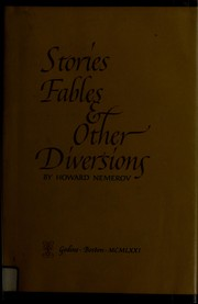 Cover of: Stories, fables & other diversions by Howard Nemerov