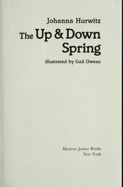 Cover of: The up & down spring by Johanna Hurwitz