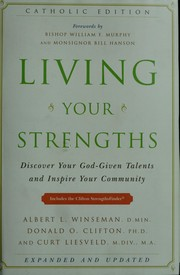Living your strengths by Albert L. Winseman