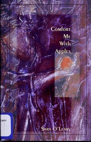 Cover of: Comfort me with apples | Sara O'Leary