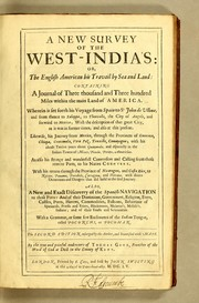 A new survey of the West-India's [sic]: or, The English-American his travail by sea and land by Gage, Thomas