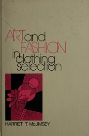 Cover of: Art and fashion in clothing selection | Harriet Tilden McJimsey