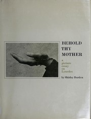 Cover of: Behold thy Mother. | Shirley Burden