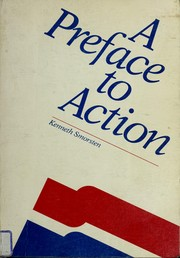 Cover of: A preface to action | Kenneth Smorsten