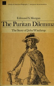 Cover of: The Puritan dilemma | Edmund Sears Morgan