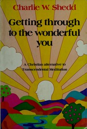 Cover of: Getting through to the wonderful you