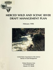 Cover of: Merced wild and scenic river draft management plan