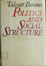 Cover of: Politics and social structure