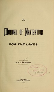 Cover of: A manual of navigation for the lakes