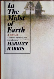 Cover of: In the midst of earth. | Harris, Marilyn
