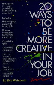 Cover of: 20 ways to be more creative in your job