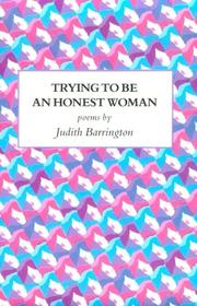Cover of: Trying to be an honest woman