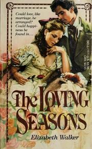 The Loving Seasons