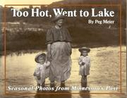 Cover of: Too hot, went to lake