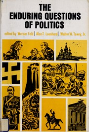 Cover of: The enduring questions of politics. | Werner J. Feld