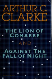 Cover of: The lion of Comarre & Against the fall of night