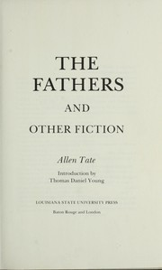 Cover of: The fathers, and other fiction