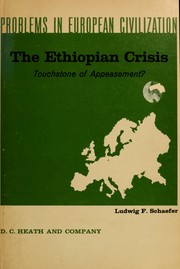 The Ethiopian crisis, touchstone of appeasement? by Ludwig Frederick Schaefer