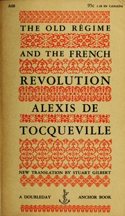 Cover of: The old régime and the French Revolution: Translated by Gilbert Stuart.