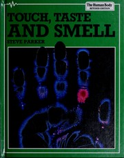 Cover of: Touch, taste, and smell | Steve Parker