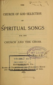 Cover of: The Church of God selection of spiritual songs