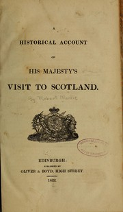 Cover of: A historical account of His Majesty's visit to Scotland