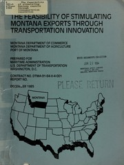 Cover of: The feasibility of stimulating Montana exports through transportation innovation