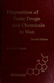Cover of: Disposition of toxic drugs and chemicals in man | Randall C Baselt