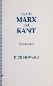 Cover of: From Marx to Kant | Howard, Dick