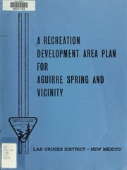 Cover of: A recreation development area plan for Aguirre Spring and vicinity