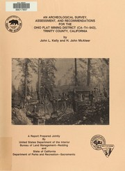Cover of: An archaeological survey, assessment, and recommendations for the Ohio Flat Mining District (CA-Tri-843) Trinity County, California