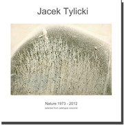 Cover of: Jacek Tylicki. Nature 1973 - 2012 by