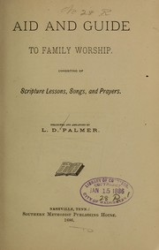 Cover of: Aid and guide to family worship... | L. D. Palmer