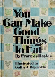 Cover of: You can make good things to eat