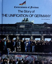 Cover of: The story of the unification of Germany | Jim Hargrove