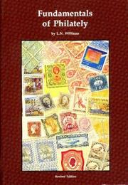 Cover of: Fundamentals of philately | L. N. Williams