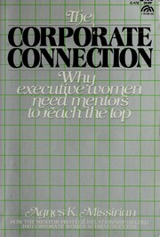 Cover of: The corporate connection | Missirian, Agnes K.