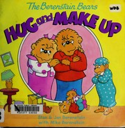 Cover of: The Berenstain bears hug and make up