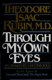 Cover of: Through my own eyes | Theodore Isaac Rubin