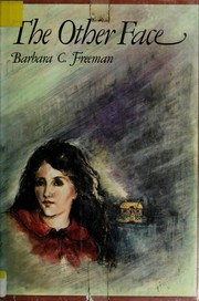 Cover of: The other face | Barbara Constance Freeman
