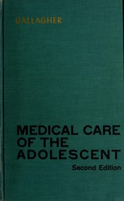 Cover of: Medical care of the adolescent