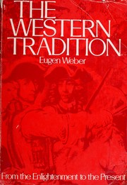 The Western tradition by Weber, Eugen Joseph