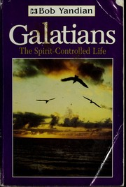 Cover of: Galatians:: the spirit-controlled life
